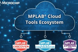 MPLAB Cloud Tools Ecosystem Brings Secure, Platform-independent Development Workflow to PIC and AVR Microcontrollers